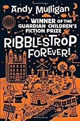 Ribblestrop Forever! by Andy Mulligan (30-Aug-2012) Paperback