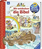 Ravensburger Kinderbuch - Wir entdecken die Bibel / Wieso? Weshalb? Warum? / Kinderbibel, Bibelgeschichten, Sachbuch