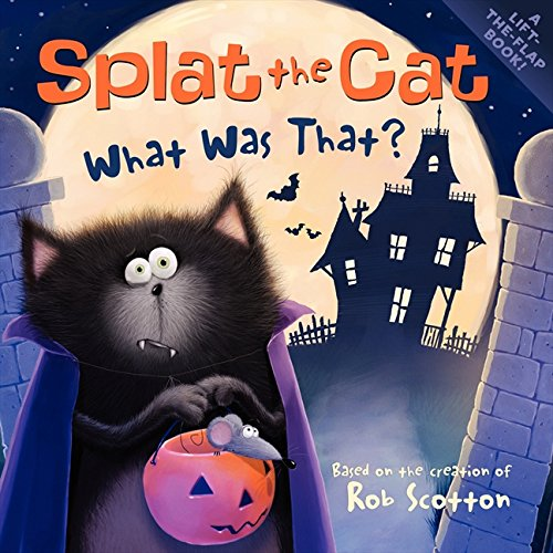Splat the Cat: What Was That? por Rob Scotton