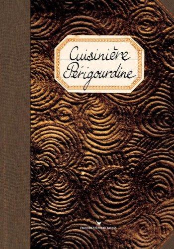 Cuisinière Périgourdine par Sonia Ezgulian