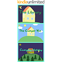 Storybook Collection: The Library, The Camper Van and Camping Holiday - Great Picture Book For Kids