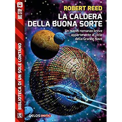 La Caldera Della Buona Sorte (Biblioteca Di Un Sole Lontano)