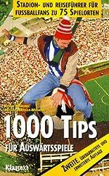 Tausend Tips für Auswärtsspiele. Ein Stadionführer zu 75 Spielorten