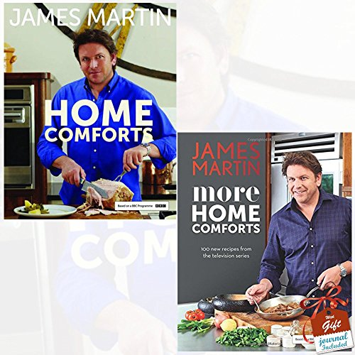 Home Comforts and More Home Comforts By James Martin 2 Books Bundle Collection With Gift Journal - 100 new recipes from the television series