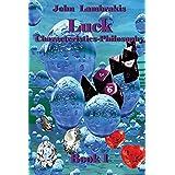 Luck: Characteristics_Philosophy-Book1