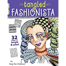 [The Tangled Fashionista: 32 Pages to Tangle & Color!] (By: Sandy Steen Bartholomew) [published: June, 2012]
