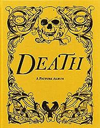 Death: A Picture Album
