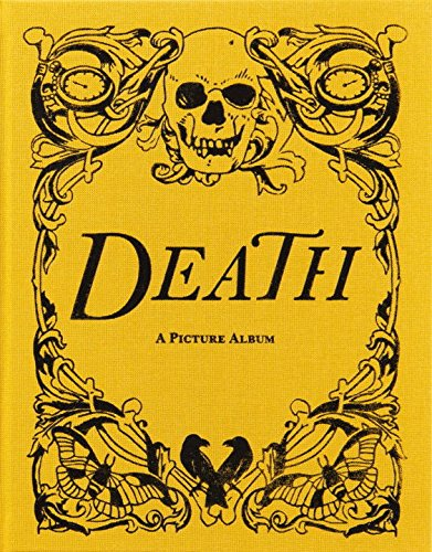 DEATH: A Picture Album [O/P]