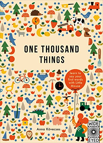 One Thousand Things (Learn with Little Mouse)