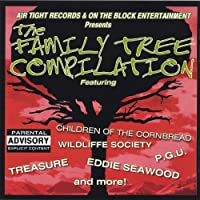 The Family Tree Compilation [Explicit]