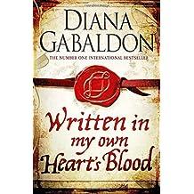 Written in My Own Heart's Blood (Outlander) by Gabaldon, Diana (2014) Hardcover