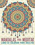 Mandalas Para Meditar: Libro D...