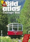 HB Bildatlas Thüringer Wald - BILDATLAS 141 MAIR/HB