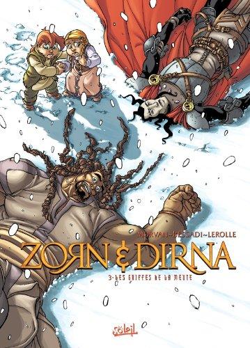Zorn et Dirna T03: Les Griffes de la Meute