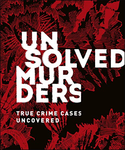 Unsolved Murders: True Crime Cases Uncovered (English Edition)