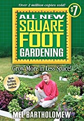 All New Square Foot Gardening by Mel Bartholomew (2010-01-15)