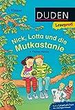 Leseprofi – Nick, Lotta und die Mutkastanie, 1. Klasse (Duden Leseprofi 1. Klasse)