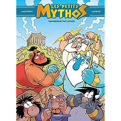 Les petits mythos - Tome 10 - Vainqueur par chaos
