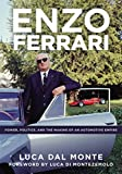 Enzo Ferrari 2018: Power, Politics and the Making of an Automobile Empire