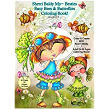 Sherri Baldy My-Besties Busy Bees and Butterflies Coloring Book