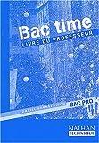 Image de Bac time, Bac professionnel. Livre du professeur