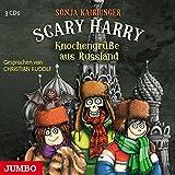 Scary Harry. Knochengrüße aus Russland - Sonja Kaiblinger