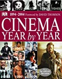 Cinema: Year by Year 1894-2004 (Reference)