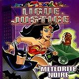 Ligue de justice : Météorite noire