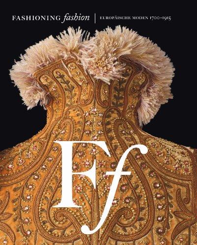 fashioning-fashion-europaische-moden-1700-1915
