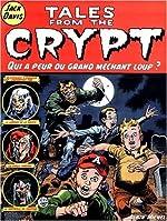 Tales from the Crypt, Tome 2 - Qui a peur du grand méchant loup ? de Jack Davis