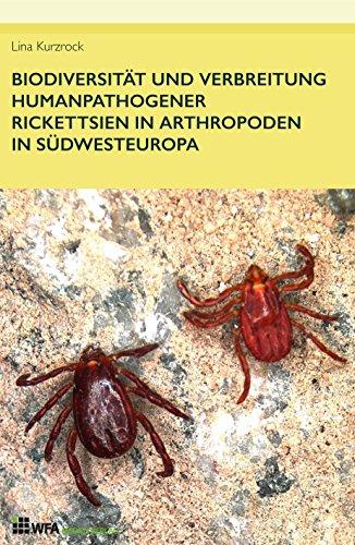 biodiversitat-und-verbreitung-humanpathogener-rickettsien-in-arthropoden-in-sudwesteuropa