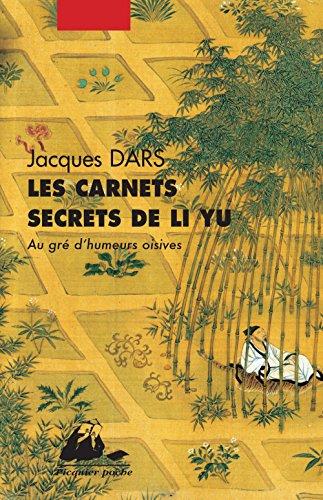 Les carnets secrets de Li Yu : Au gré d'humeurs oisives