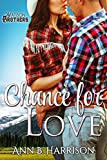Chance for Love (The Watson Brothers Book 1) (English Edition)