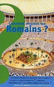 """Afficher """"Comment vivaient les Romains ?"""""""