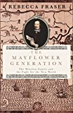 The Mayflower Generation: The Winslow Family and the Fight for the New World