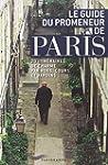 Le guide du promeneur de Paris : 20 i...