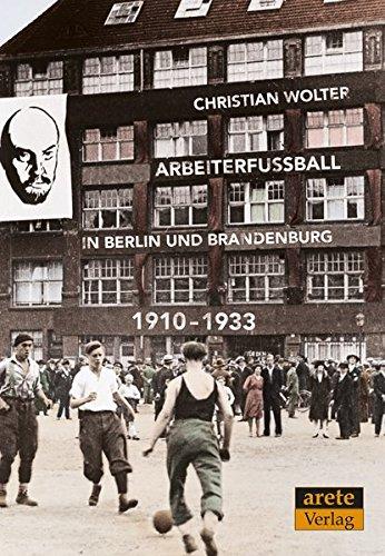 Arbeiterfußball in Berlin und Brandenburg: 1910-1933