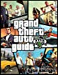The Ultimate Guide to GTA V: Strategies, Cheats, Tips and Tricks to Become a Pro