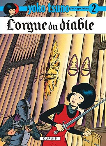 Yoko Tsuno, tome 2 : L'orgue du diable par Roger Leloup