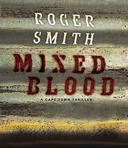 Mixed Blood (A Cape Town Thriller)