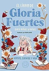 El libro de Gloria Fuertes para niñas y niños par Gloria Fuertes