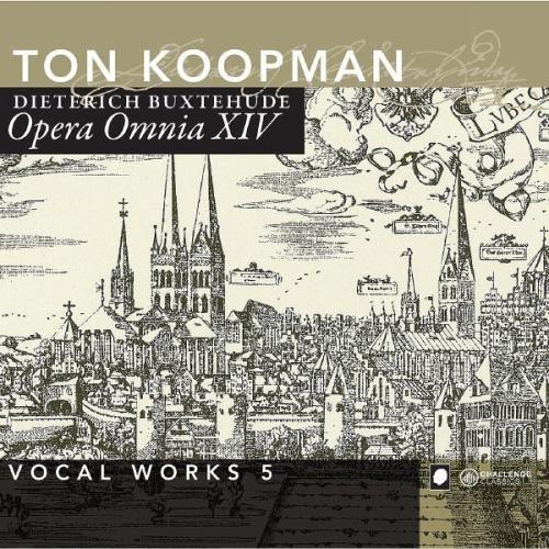 Buxtehude: Opera Omnia XIV - Vocal Works Vol. 5
