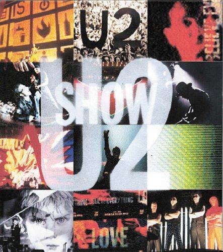 U2 Show: The Art of Touring por Diana Scrimgeour