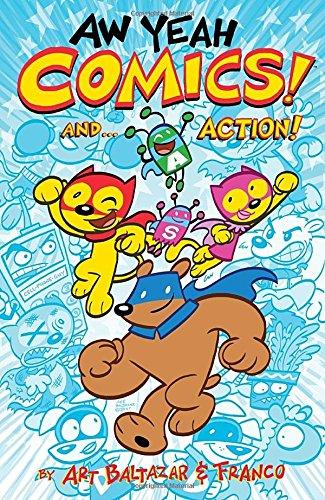 Aw Yeah Comics! Volume 1