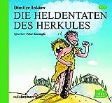Die Heldentaten des Herkules (Griechische Sagen) - Dimiter Inkiow
