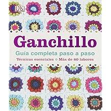 Ganchillo, Guía Completa Paso A Paso