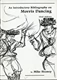 Introductory Bibliography on Morris Dancing (Vaughan Williams Memorial Library Leaflet)