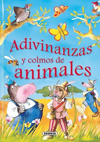 Adivinanzas Y Colmos De Animales (Adivinanzas Y Chistes) por Susaeta Ediciones S A
