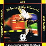 Welcome To The Musicals: Cats / Phantom Of The Opera / Miss Saigon