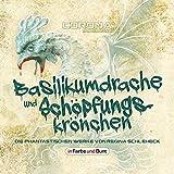 Basilikumdrache und Schöpfungskrönchen - Die phantastischen Werke von Regina Schleheck: Fantasy- und Science-Fiction-Kurzgeschichtensammlung
